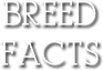 Breed Facts